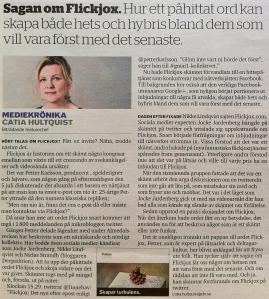 Sagan om Flickjox i DN den 18 juli - Krönika skriven av Catia Hultquist