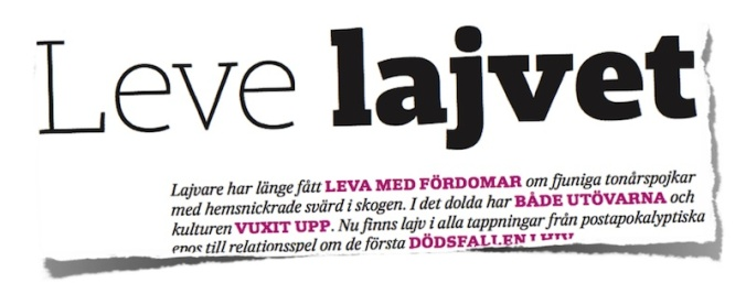 Leve lajv - Article in Svenska Dagbladet